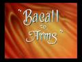 Bacall to Arms.png
