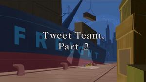Tweet Team, Part 2