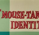 Mouse-Taken Identity
