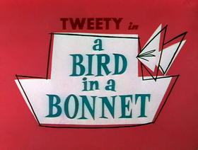 A Bird in a Bonnet