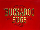 Buckaroo Bugs