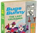 Bugs Bunny The Last Crusader