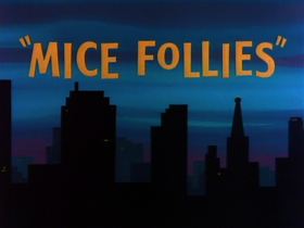 Mice follies title