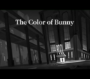The Color of Bunny