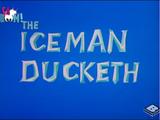 The Iceman Ducketh