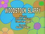 Woodstock Slappy