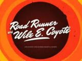 The Wile E. coyote and Roadrunner show!