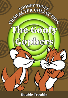 Looney Tunes Character Collection The Goofy Gophers Cover