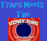 Travis Meets The Looney Tunes!