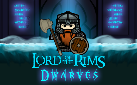 Lord of the Rims - Dwarves | Lord of the Rims Wiki | FANDOM powered