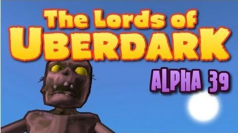 Lords of Uberdark Alpha 39 - VerbalProcessing