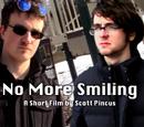 No More Smiling