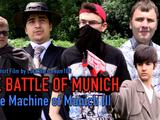 The Battle of Munich: The Machine of Munich III