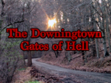 The Downingtown Gates of Hell