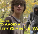How to Avoid a Creepy Guy in the Woods