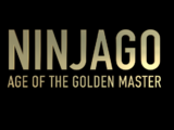 Ninjago: Age of the Golden Master