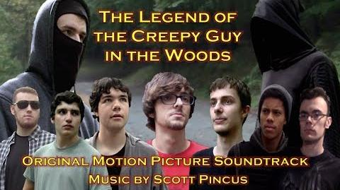 The Legend of the Creepy Guy in the Woods (Original Motion Picture Soundtrack) - Scott Pincus
