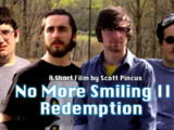 No More Smiling II: Redemption