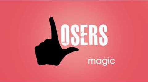 Magic - Losers HD Full Song