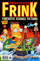 Professor Frink's Fantastic Science Fictions 1