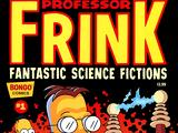 Professor Frink's Fantastic Science Fictions 1