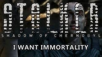 Shadow of Chernobyl Ending - I Want Immortality