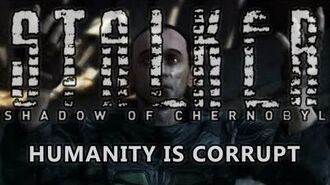 Shadow of Chernobyl Ending - Humanity Is Corrupt