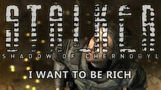 Shadow of Chernobyl Ending - I Want To Be Rich