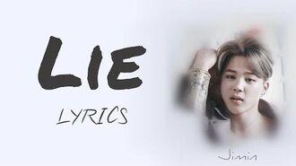 BTS Jimin - 'Lie' Han Rom Eng lyrics FULL Version