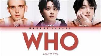 VOSTFR ENG LAUV x JIMIN & JUNGKOOK of BTS (방탄소년단) - 'WHO' (Color Coded Lyrics Français English)