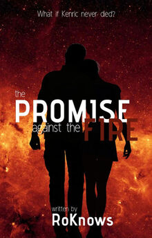 The Promise Against the Fire