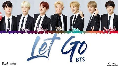 BTS (日本語字幕) – 'LET GO' Lyrics Color Coded Kan Rom Eng