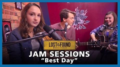 """Lost & Found - Jam Sessions """"Best Day"""""""