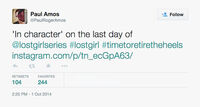 Paul Amos (Season 5 Last Day) tweet (pic attached)