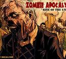 "Zombie Apocalypse I - ""Rise of the Undead"""