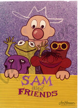 Sam and Friends