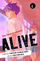 Alive: The Final Evolution (Existence Unconfirmed)