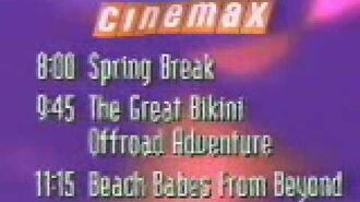 "Cinemax -US-- ""Spring Break Special"" Tonight - 1995"