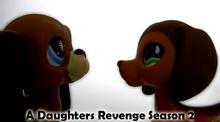 LPS- A Daughter's Revenge