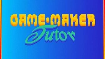 Game-Maker Tutor