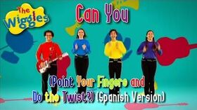 The Latin American Wiggles - Can You (Point Your Fingers And Do The Twist?)