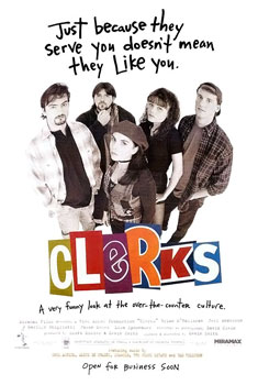 Clerks movie poster; Just because they serve you ---