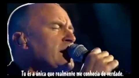 Phil Collins - Against All Odds (Take A Look At Me Now) Legendado