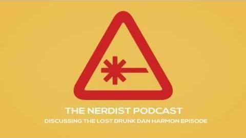 Discussing the lost Dan Harmon Episode - The Nerdist -557