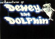 Dewey the dolphin a