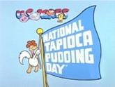 011 nationaltapiocapuddingday