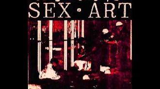 Sex Art - I wanna know why(RADIO RIP)