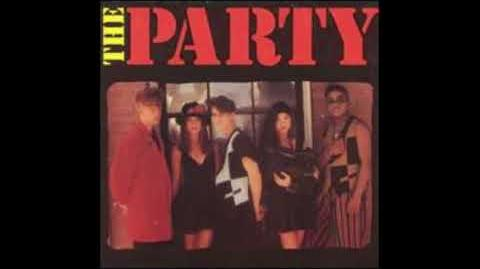 The Party - I Wanna Be Your Boyfriend