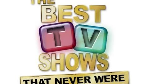 Best Tv Shows That Never Were - Unsold Pilots