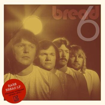 Six (Unreleased Bread Album, 1973)